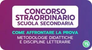 Concorso straordinario secondaria - Come affrontare la prova - Metodologie e discipline letterarie - 2ª ed. @ On line