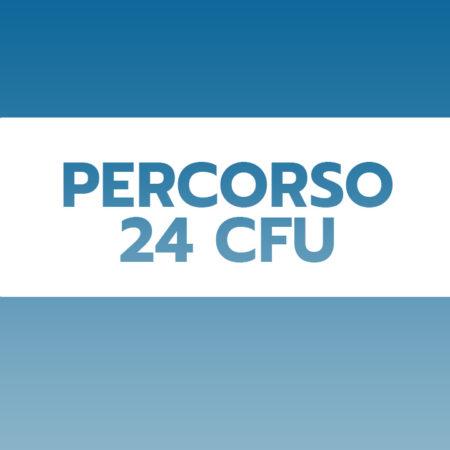 PERCORSO FORMATIVO 24 CFU