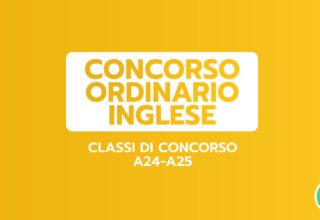 PREPARAZIONE INGLESE – Classi A24-A25 – CONCORSO ORDINARIO