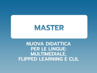 Nuova didattica per le lingue: multimediale, flipped learning e Clil