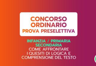 PROVA PRESELETTIVA. COME AFFRONTARE I QUESITI DI LOGICA E DI COMPRENSIONE DEL TESTO – 5ª ed.