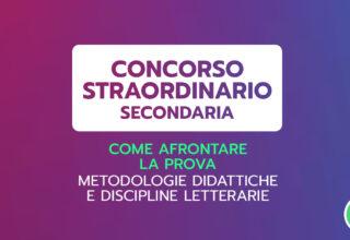 COME AFFRONTARE LA PROVA – Metodologie didattiche e discipline letterarie – 2ª ed. – CONCORSO STRAORDINARIO SECONDARIA