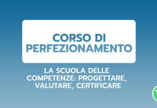 La scuola delle competenze: progettare, valutare, certificare
