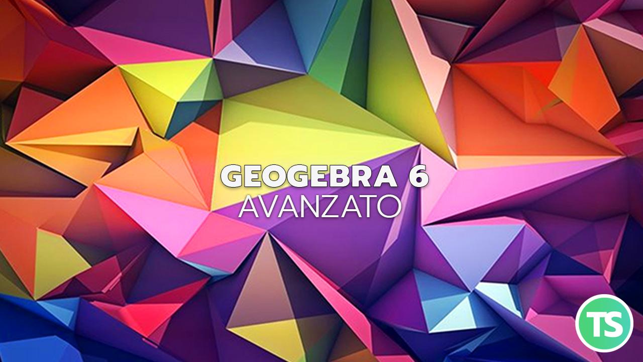 Geogebra6-avanzato