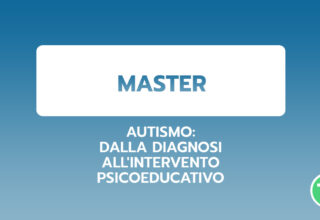 Autismo: dalla diagnosi all'intervento psicoeducativo